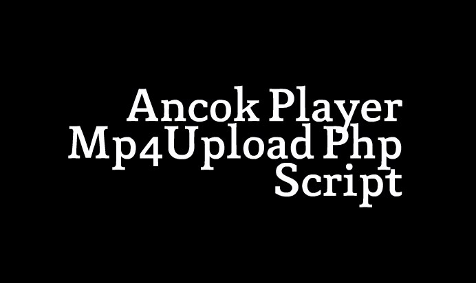Mp4Upload JwPlayer Php Script With Subtitle Manager Integrated