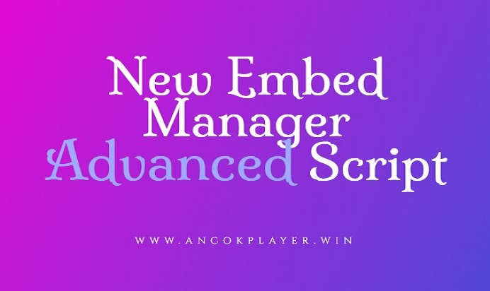 new embed manager advanced script